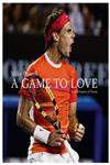A Game to Love In Celebration of Tennis,1419700014,9781419700019