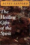 The Healing Gifts of the Spirit,0060670525,9780060670528