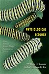 Physiological Ecology How Animals Process Energy, Nutrients, and Toxins,0691074534,9780691074535