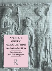 Ancient Greek Agriculture,0415001641,9780415001649