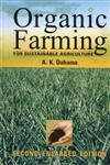 Organic Farming for Sustainable Agriculture 2nd Enlarged Edition, Reprint,8177540580,9788177540581