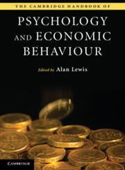 The Cambridge Handbook of Psychology and Economic Behaviour,1107654157,9781107654150