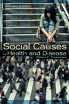 Social Causes of Health and Disease,074566119X,9780745661193
