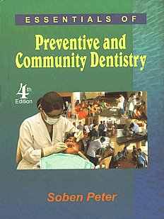 Essentials of Preventive and Community Dentistry (Public Health Dentistry) 4th Edition,8186809457,9788186809457