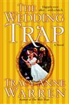 The Wedding Trap A Novel,0345483103,9780345483102
