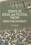 Essays on Social and Political Theory Equality and Universality,8178846454,9788178846453