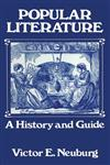 Popular Literature A History and Guide,0713001585,9780713001587