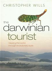 The Darwinian Tourist Viewing the World Through Evolutionary Eyes 1st Published,0199584389,9780199584383