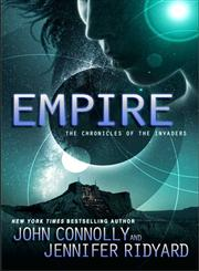 Empire, Book 2 The Chronicles of the Invaders,1476757151,9781476757155