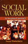 Social Work An Intergrated Approach,8176294586,9788176294584