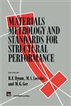 Materials Metrology and Standards for Structural Performance,9401045518,9789401045513