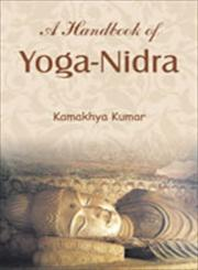 A Handbook of Yoga-Nidra 1st Edition,8124606862,9788124606865