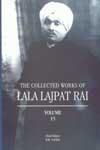 The Collected Works of Lala Lajpat Rai Vol. 15 1st Published,817304872X,9788173048722