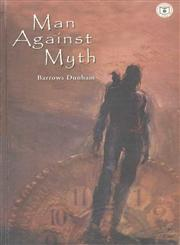 Man Against Myth 1st Edition,8123750722,9788123750729