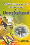 Multi-Dimensional Approaches to Literacy Development 1st Edition,8184290748,9788184290745