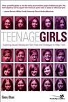Teenage Girls Exploring Issues Adolescent Girls Face and Strategies to Help Them,0310266327,9780310266327