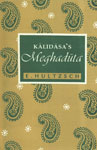 Kalidasa's Meghaduta Edited from Manuscripts with the Commentary of Vallabhadeva and Provided with a Complete Sanskrit-English Vocabulary,8121508711,9788121508711