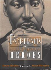 Portraits of African-American Heroes,014240473X,9780142404737