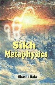 Sikh Metaphysics 1st Edition,8172052308,9788172052300