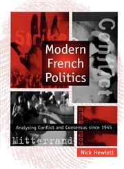 Modern French Politics,0745611206,9780745611204
