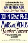 Mars and Venus Together Forever Relationship Skills for Lasting Love Revised Edition,0060926619,9780060926618