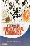 A Textbook on International Economics 1st Edition,8178849046,9788178849041