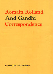 Romain Rolland and Gandhi Correspondence Letters, Diary Extracts, Articles, Etc.,8123023936,9788123023939