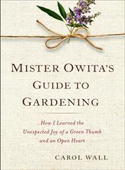 Mister Owita's Guide to Gardening,0399157980,9780399157981