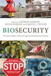 Biosecurity The Socio-Politics of Invasive Species and Infectious Diseases,0415534771,9780415534772