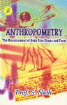 Anthropometry The Measurement of Body Size, Shape and Form,8172160100,9788172160104