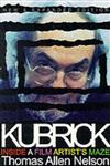 Kubrick Inside a Film Artist's Maze Expanded Edition,0253213908,9780253213907