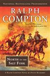 North to the Salt Fork A Ralph Compton Novel,0451230280,9780451230287