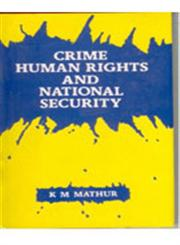 Crime Human Rights and National Security,8121205166,9788121205160