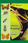 A Manual of Practical Entomology 2nd Edition,8172335660,9788172335663