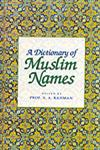 A Dictionary of Muslim Names,8178980045,9788178980041