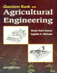 Question Bank on Agricultural Engineering With Highlights, Notes and Formulae 2nd Edition,8183600182,9788183600187