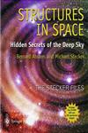 Structures in Space Hidden Secrets of the Deep Sky [With CD-ROM],1852331658,9781852331658