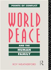 World Peace and the Human Family,0415063035,9780415063036