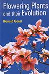 Flowering Plants and their Evolution,8177541854,9788177541854