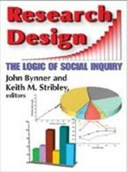 Research Design The Logic of Social Inquiry,0202363708,9780202363707