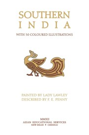 Southern India With 50 Coloured Illustrations Reprint London 1914 Edition,8120616820,9788120616820