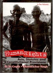 Human Rights Acts, Statutes and Constitutional Provisions 2 Vols. 1st Edition,817835098X,9788178350981