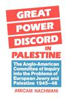 Great Power Discord in Palestine,0714632988,9780714632988