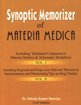 Synoptic Memorizer of Materia Medica Vol. I : Including Tabulated Comparative Materia Medica & Schematic Modalities, Vol. II : Including Regional and Drug-Wise Oral and Theoretical Questionnaries and Memorizing Tips on Drug Totality Reprint Edition,813190265X,9788131902653