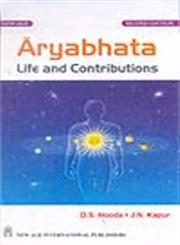 Aryabhata Life and Contributions 2nd Edition, Reprint,8122413056,9788122413052