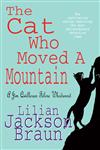 The Cat Who Moved a Mountain Large Print Edition,0747239282,9780747239284