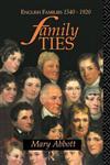 Family Ties: English Families 1540 - 1920,0415091098,9780415091091