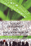 Ecology, Development and Population Problem Perspectives from India, China and Australia 2nd Edition,8190565079,9788190565073
