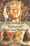 The Buddhist Culture of North-East Thailand 1st Published,9380852029,9789380852027