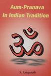Aum-Pranava in Indian Tradition,8186339973,9788186339978